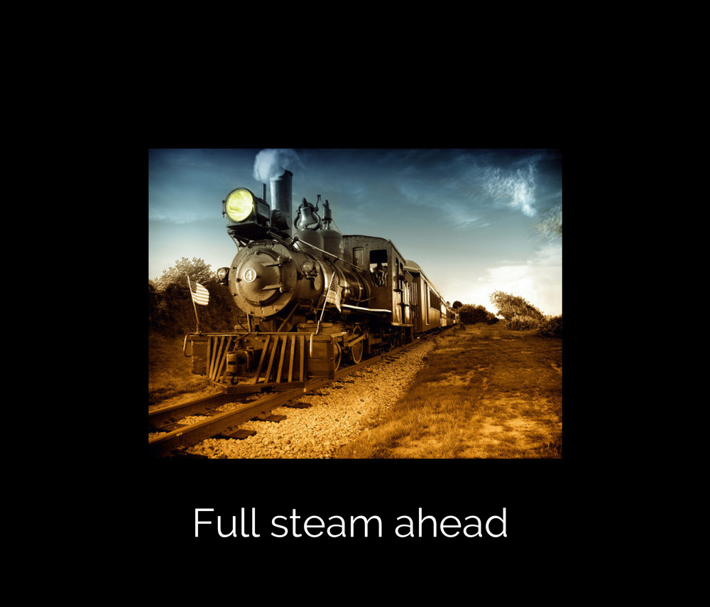 Full steam ahead - bordered